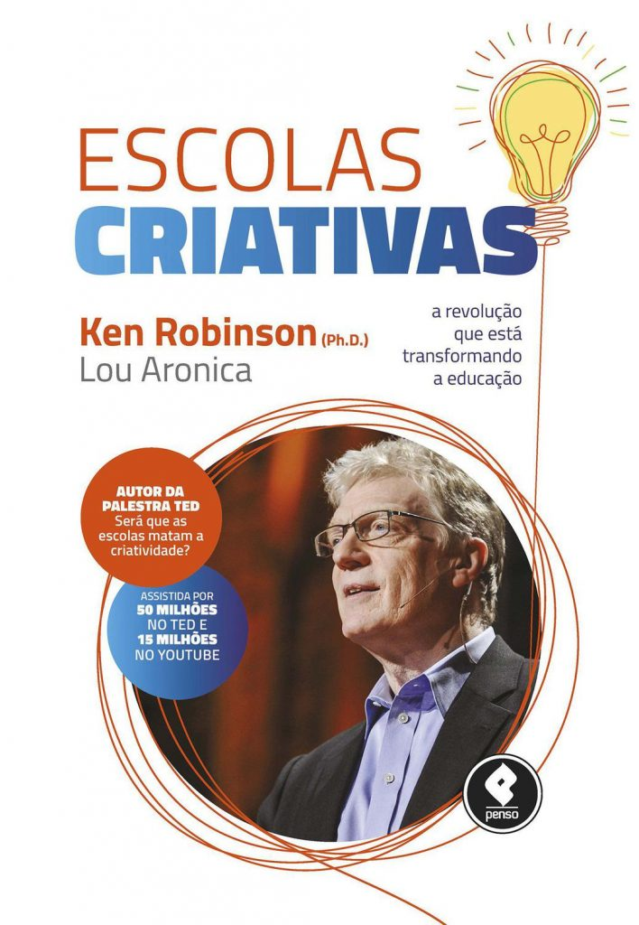 Escolas Criativas - Livro Ken Robinson